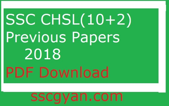 SSC CHSL Previous Papers 2018