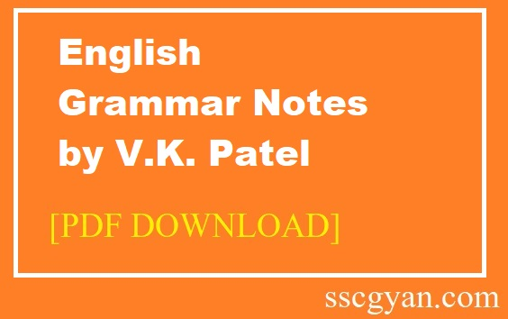 English Grammar Notes by V.K. Patel