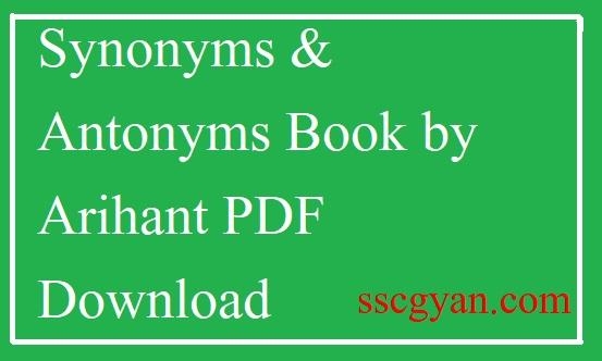 Synonyms & Antonyms Book by Arihant PDF