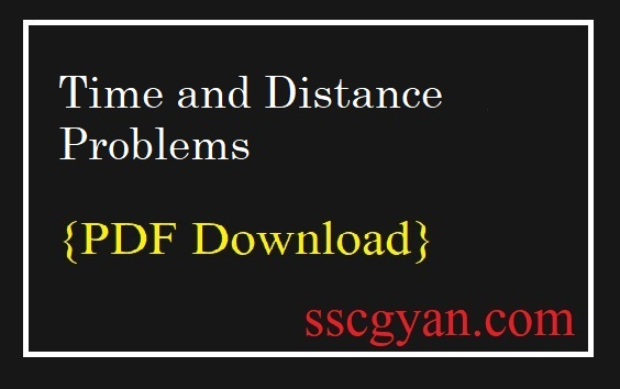 Time and Distance Problems