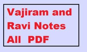Vajiram and Ravi Notes All  PDF