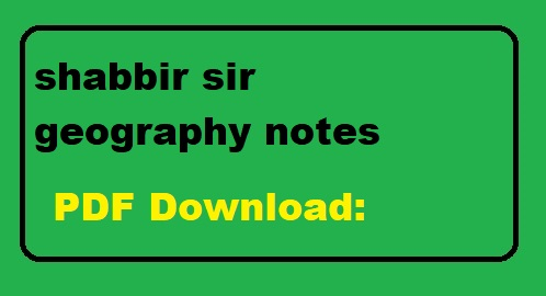 shabbir sir geography notes Pdf free download