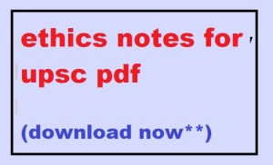 ethics notes for upsc pdf