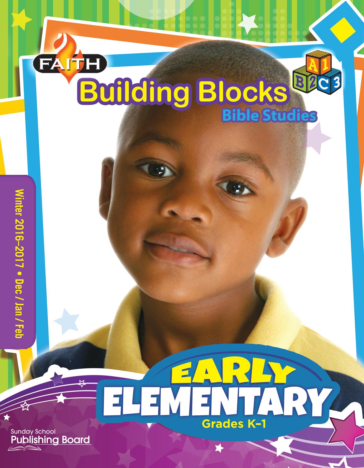 Faith Building Blocks Bible Stu S Early Elementary