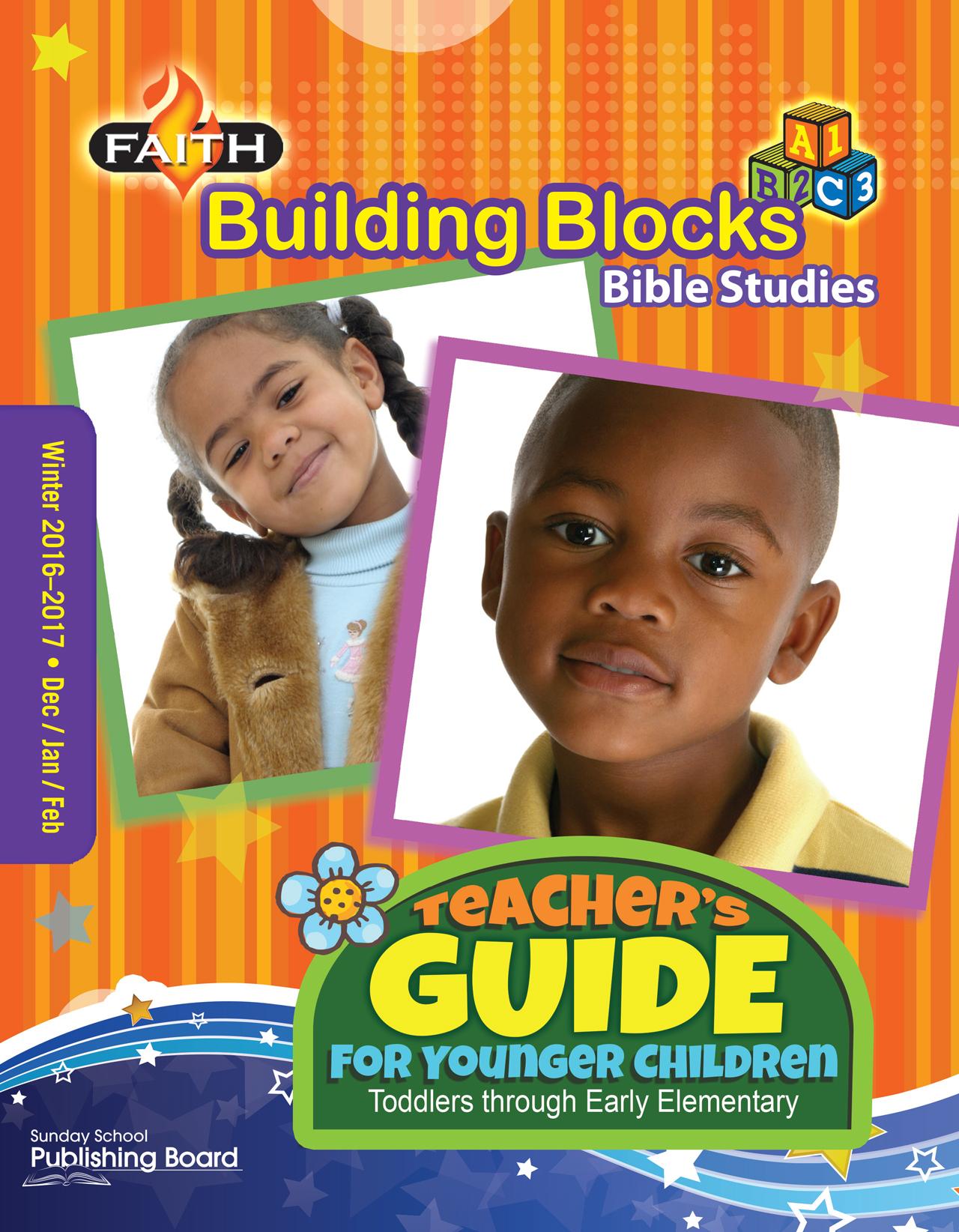 Faith Building Blocks Teacher S Guide Toddlers To Grade 1
