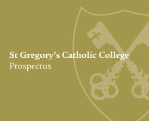 Download St Gregory's Catholic College Prospectus