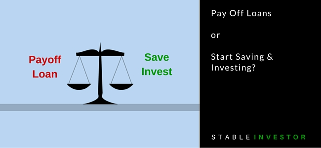 Payoff loan or Invest Save