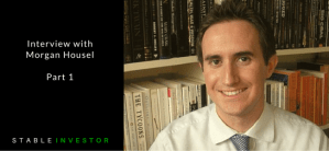 Interview with Morgan Housel – Part 1