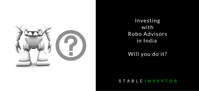Investing Robo Advisors India