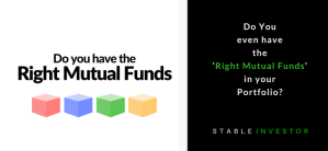 Do you even have the 'Right Mutual Funds' in your portfolio?