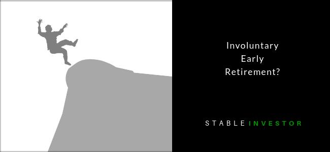 Involuntary Early Retirement