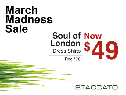 Staccato Vancouver Menswear March Madness Sale Soul of London
