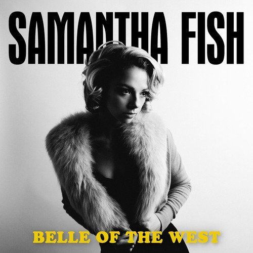 Samantha Fish Review: Belle of the West 2