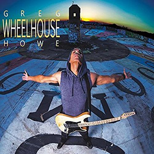 Greg Howe Review: Wheelhouse 2