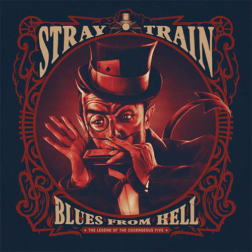 Stray Train, Blues From Hell – The Legend of the Courageous Five Review 2