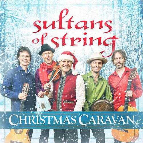 Sultans of Strings, Christmas Caravan Review 2