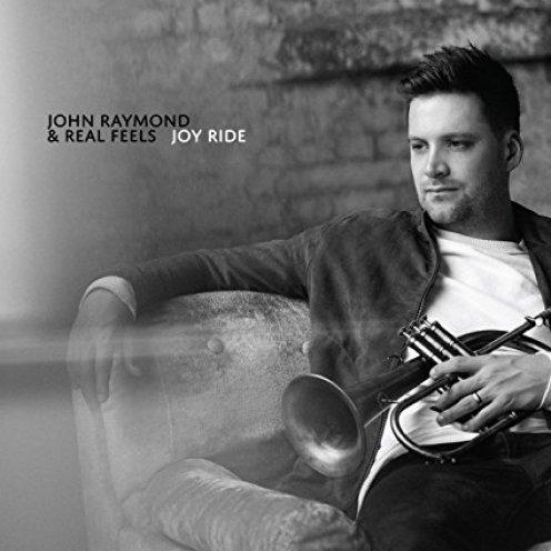 John Raymond & Real Feels, Joy Ride Review 2