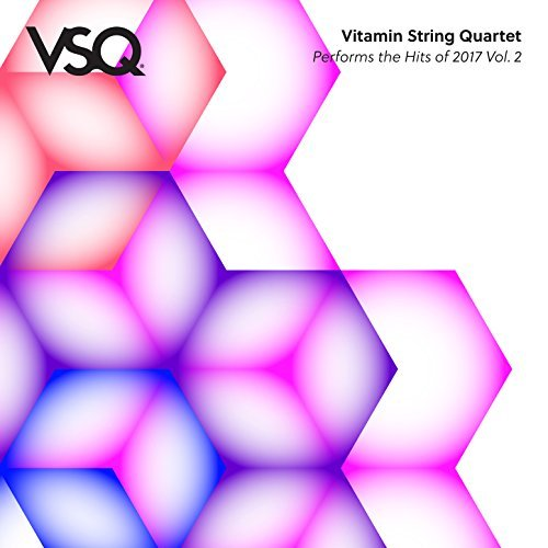 Vitamin String Quartet, VSQ Performs the Hits of 2017 Vol. 2 Review 2