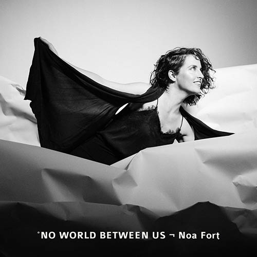 Noa Fort, No World Between Us Review 2