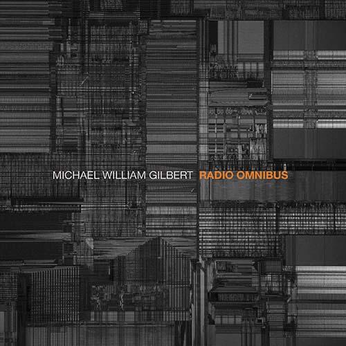 Michael William Gilbert, Radio Omnibus Review 2