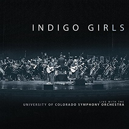 Indigo Girls Live with The University of Colorado Symphony Orchestra Review 2