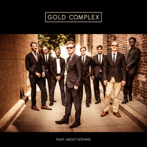 Gold Complex, Fight About Nothing Review 2