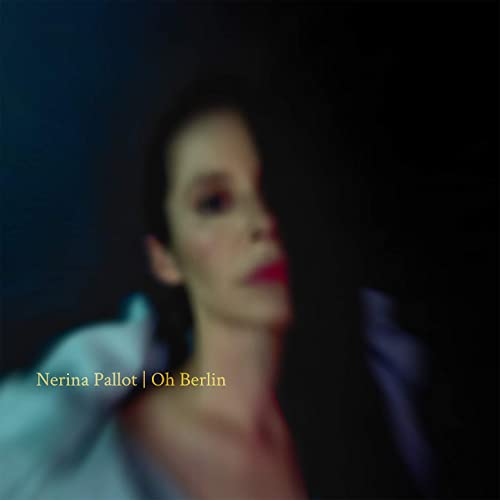 Nerina Pallot, Oh Berlin Review 2