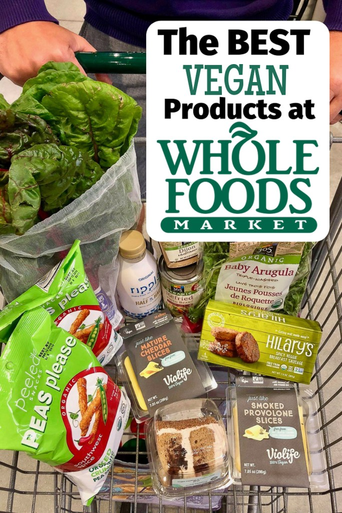 Best Whole Foods Vegan Products!