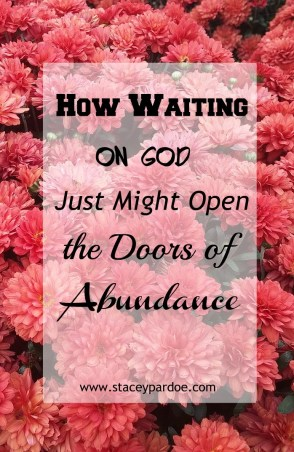 How to wait well, trust God, and watch him open the doors of blessing in your life