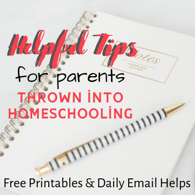 Helpful Tips for parents thrown into Homeschooling