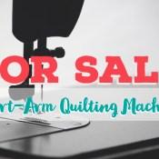 FOR SALE - Short-arm Quilting Machine | Stacey Sansom Designs
