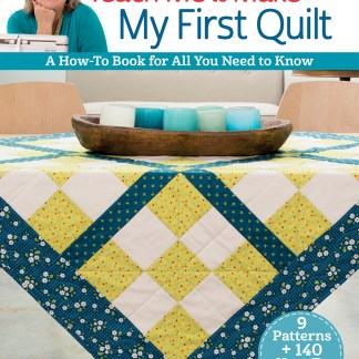 Selected Textbook | Quilting Start to Finish
