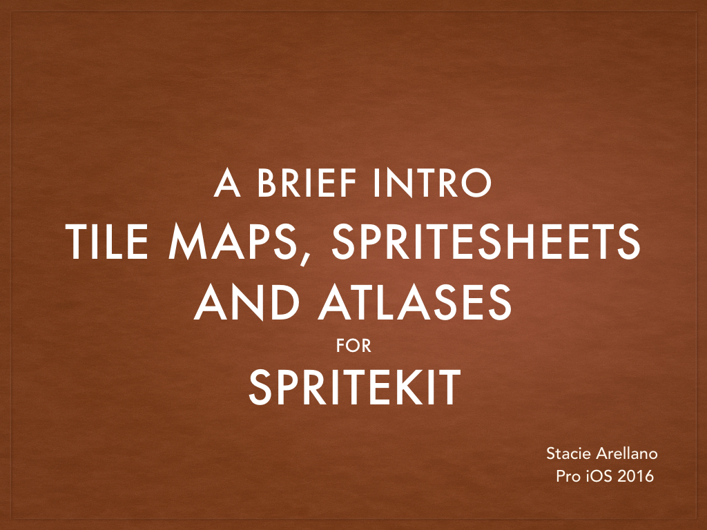 Brief intro, Tile maps, spritesheets and atlases