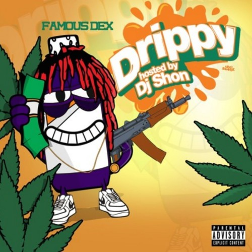 id1516267_Famous-Dex-Drippy
