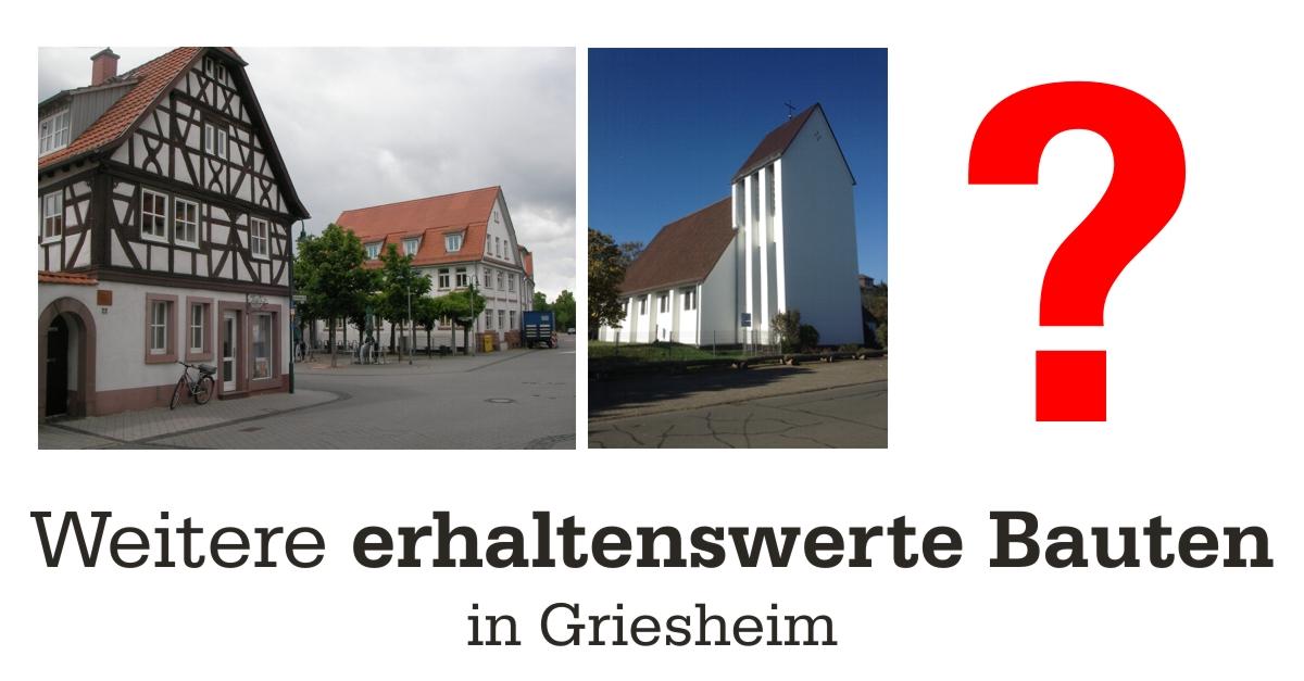 Erhaltenswerte Bauten in Griesheim