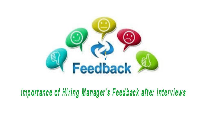 Importance of Hiring Manager's Feedback after Interviews