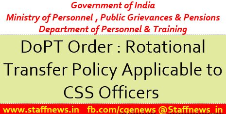 Rotational Transfer Policy applicable to CSS officers – Modification thereof: DoP&T Order