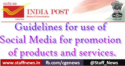 Guidelines for use of Social Media for promotion of post office products and services of the Department