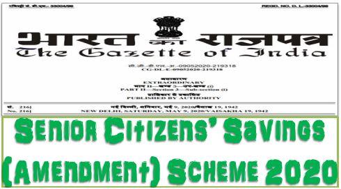 Senior Citizens' Savings (Amendment) Scheme 2020: Revised Interest Rate Gazette Notification