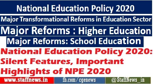 National Education Policy 2020: Silent Features, Important Highlightsof NPE 2020