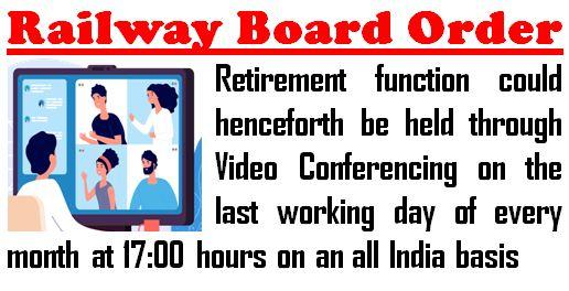 Retirement formalities through virtual means: Railway Board Order