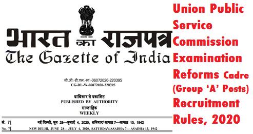 union-public-service-commission-examination-reforms-cadre-group-a-posts-recruitment-rules