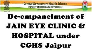 cghs-jaipur-de-empanelment-of-jain-eye-clinic-and-hospital