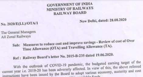 Review of cost of Over Time Allowance (OTA) and Travelling Allowance (TA): Railway Board Order reg measures to reduce cost and improve savings