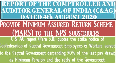 C&AG Report recommends for Minimum Assured Return Scheme to the NPS Subscribers and quotes the strike notice of Confederation