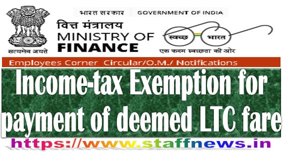 Income-tax Exemption for payment of deemed LTC fare for non-Central Government employees: Finance Ministry News