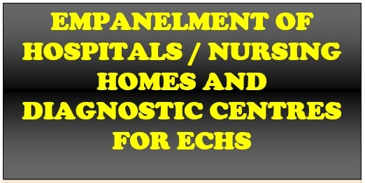 Empanelment of Hospitals / Nursing Homes and Diagnostic Centre for ECHS decided by the 26th Screening Committee: DESW