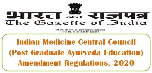 Indian Medicine Central Council (Post Graduate Ayurveda Education) Amendment Regulations, 2020