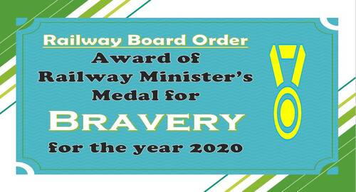 Award of Railway Minister's Medal for Bravery for the year 2020: Railway Board Order