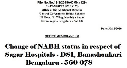 CGHS Bengaluru Hospital List: Change of NABH status in respect of Sagar Hospitals – DSI, Banashankari Bengaluru